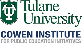Tulane University Cowen Insitute for Public Education Initiatives